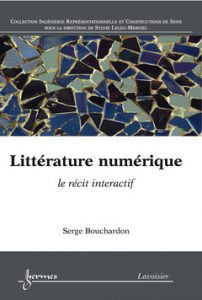 Book by Serge Bouchardon lavoisier digital literature
